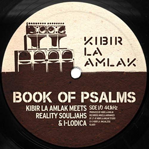 Kibir La Amlak, Reality Souljahs & Ilodica