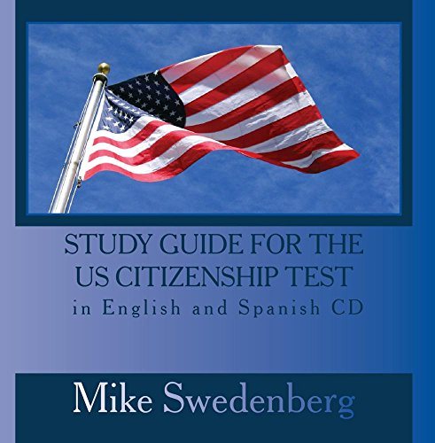 Study Guide for the US Citizenship Test in English and Spanish CD
