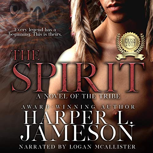 The Spirit: A Novel of the Tribe  By  cover art
