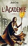 L'Academie - Livre 01 par Drake