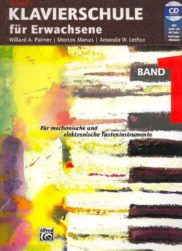 Alfred's Klavierschule für Erwachsene, Band 1 - Für mechanische und elektronische Tasteninstrumente