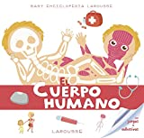 Baby enciclopedia. El cuerpo humano (LAROUSSE - Infantil / Juvenil - Castellano - A partir de 3...