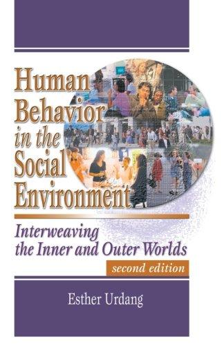 Human Behavior in the Social Environment: Interweaving...