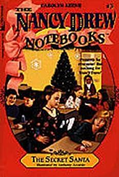 The Secret Santa (Nancy Drew Notebooks Book 3) by [Carolyn Keene]