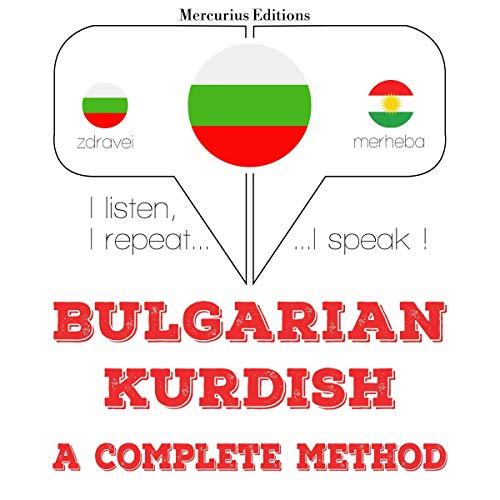 Bulgarian - Kurdish. A complete method cover art