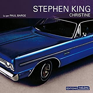 Christine                   De :                                                                                                                                 Stephen King                               Lu par :                                                                                                                                 Paul Barge                      Durée : 13 h et 6 min     45 notations     Global 4,6