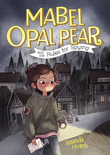 Mabel Opal Pear and the Rules for Spying (Middle-grade Novels) ~ TOP Books