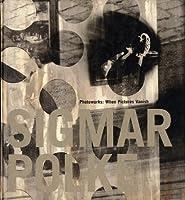 Sigmar Polke: Photoworks : When Pictures Vanish