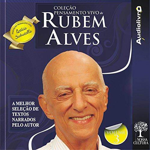 Coleção Pensamento Vivo de Rubem Alves - Volume 3 audiobook cover art