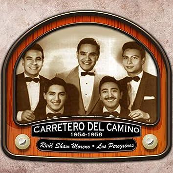 Carretero del Camino (1954 - 1958)
