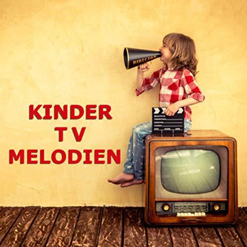 Kinder TV Melodien