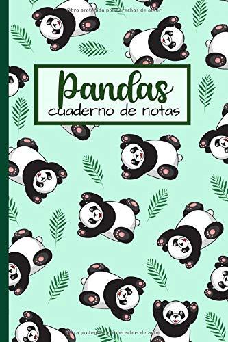 Pandas: La Libreta De Notas: Forrado Cuaderno, Anotador o Diario Personal Para Llenar, Un Regalo Original y Divertido Para Los Amantes De Pandas