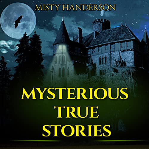 Mysterious True Stories cover art
