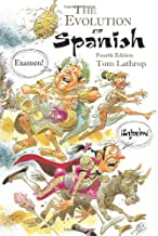 The Evolution of Spanish (Linguistic)