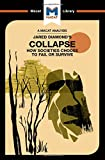 An Analysis of Jared M. Diamond's Collapse: How Societies Choose to Fail or Survive (The Macat Library)