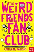 The Weird Friends Fan Club (Catherine Wilkins)