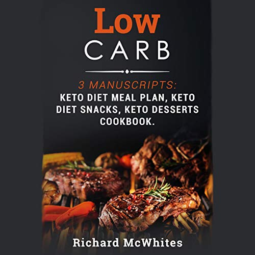 Low Carb: 3 Manuscripts audiobook cover art