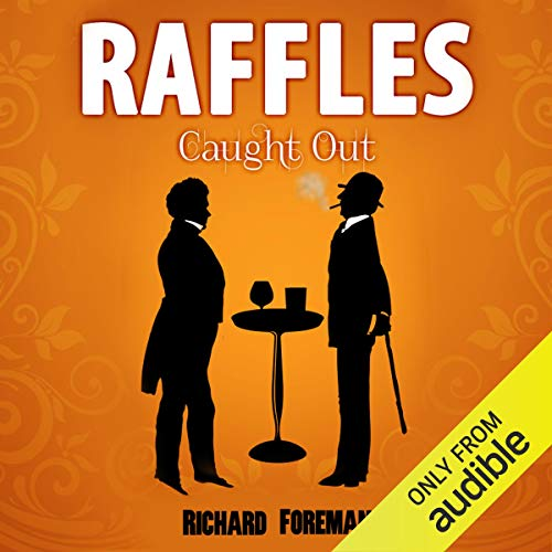 Couverture de Raffles: Caught Out