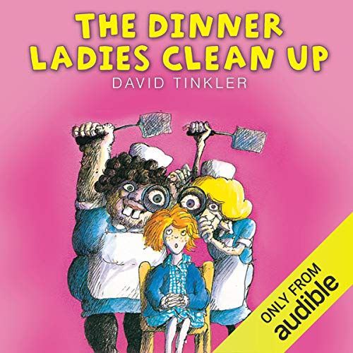 The Dinner Ladies Clean Up audiobook cover art