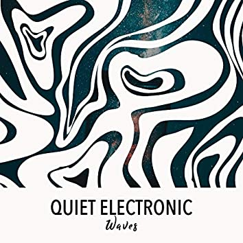 Quiet Electronic Waves, Vol. 1