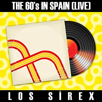 The 60´s in Spain (Live) - Los Sirex