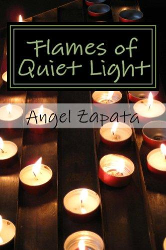 Flames of Quiet Light