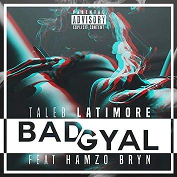 Badgyal (feat. Hamzo Bryn)