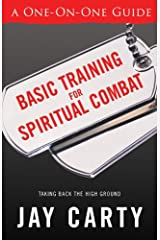 A One on One Guide: Basic Training for Spiritual Combat: Taking Back the High Ground Paperback