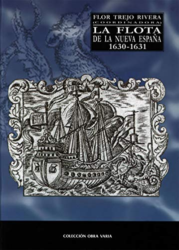 La flota de la Nueva España 1630-1631 (Obra varia) eBook: Luna ...