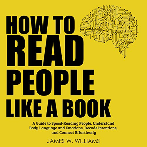 How to Read People like a Book Audiobook By James W. Williams cover art