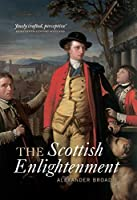 The Scottish Enlightenment: The Historical Age of the Historical Nation