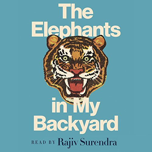 The Elephants in My Backyard audiobook cover art