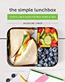 The Simple Lunchbox: School Lunch Ideas for Busy Moms & Dads
