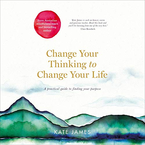 Change Your Thinking to Change Your Life cover art
