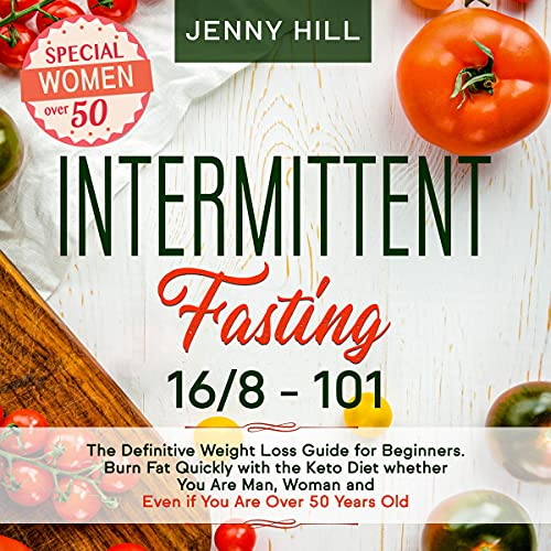 Intermittent Fasting: 16/8 + 101 cover art