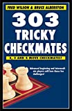 303 Tricky Checkmates-Wilson, Fred Alberston, Bruce
