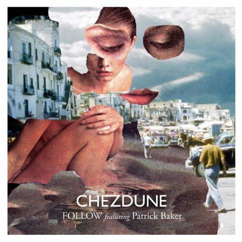 Chezdune feat. Patrick Baker