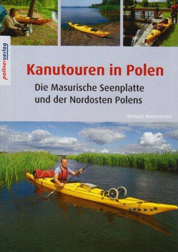 Kanutouren in Polen: Kanuführer