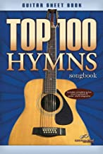 Top 100 Hymns Guitar Songbook
