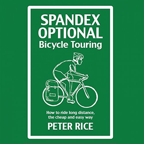 Spandex Optional Bicycle Touring audiobook cover art
