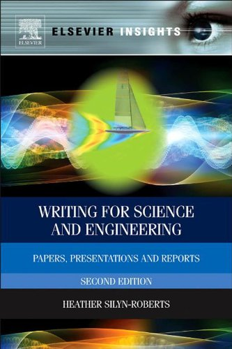 Writing for Science and Engineering: Papers, Presentations and Reports (Elsevier Insights) (English Edition)