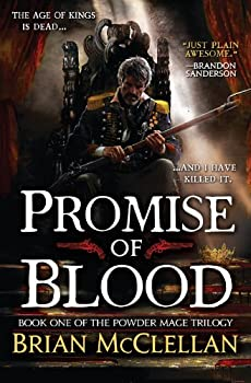 Promise of Blood  The Powder Mage Trilogy 1