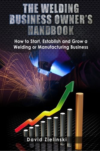 The Welding Business Owner