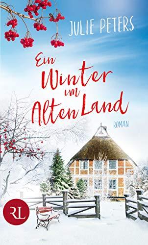Ein Winter im Alten Land: Roman