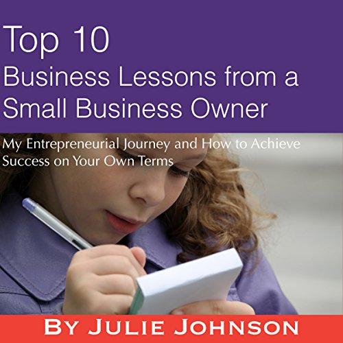 Top 10 Business Lessons from a Small Business Owner cover art