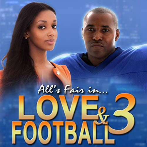 All's Fair in Love and Football 3                   Written by:                                                                                                                                 Desean Rambo                               Narrated by:                                                                                                                                 Youlanda Burnett                      Length: 1 hr and 55 mins     Not rated yet     Overall 0.0