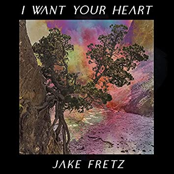 I Want Your Heart (Deluxe Single)