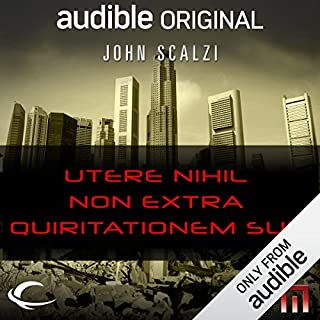 Utere Nihil Non Extra Quiritationem Suis     A METAtropolis Story              By:                                                                                                                                 John Scalzi                               Narrated by:                                                                                                                                 Alessandro Juliani                      Length: 1 hr and 44 mins     83 ratings     Overall 4.5