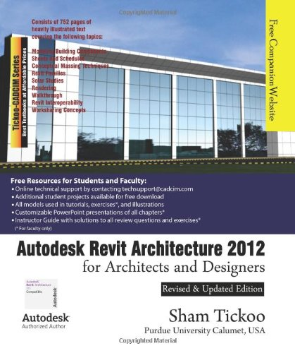 Autodesk Revit Architecture 2012 for Architects and Designers