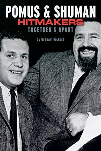 Pomus & Shuman: Hitmakers Together & Apart (English Edition)